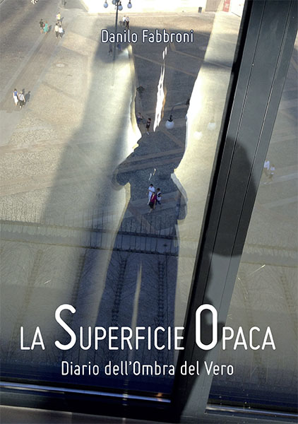 La superficie opaca